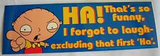 Family Guy Stewie sticker  Licensed Ha that's so funny I forgot