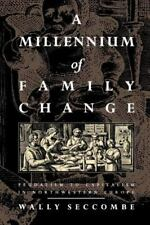 Seccombe Millennium of Family Change Feudalism Capitalism Northwestern Europe