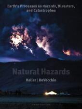 PREVIOUS EDITION, SAVE $$ Natural Hazards : Earth's Processes as Hazards, Disast