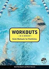 Workouts in a Binder: Swim Workouts for Triathletes