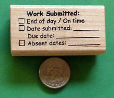 Work Submitted: Teacher's Rubber Stamp, Wood Mounted