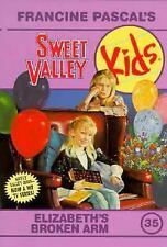 Elizabeth's Broken Arm (Sweet Valley Kids #35) Pascal, Francine Paperback