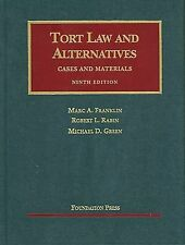 Tort Law and Alternatives : Cases and Materials by Robert L. Rabin, Michael D. G