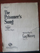 The Prisoner's Song -Ballad with Violin Obligato by Guy Massey -1925 sheet music