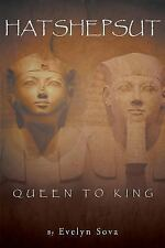 Hatshepsut- Queen to King by William Sova (2014, Paperback)