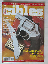 "CIBLES N° 347 /CUSTOMISER le GLOCK/CARABINE RUGER 77 MK II ""TOUT TEMPS""/.40 S.W."