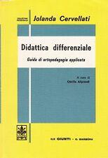 DIDATTICA DIFFERENZIALE GUIDA ORTOPEDAGOGIA APPLICATA CERVELLATI GIUNTI (SA875)