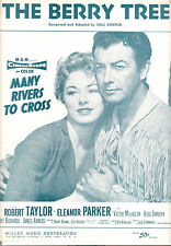 "MANY RIVERS TO CROSS Sheet Music ""The Berry Tree"" Robert Taylor Eleanor Parker"