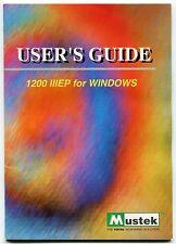 """Vintage MUSTEK Owners Manual: """"1200 III EP FOR WINDOWS"""" Scanner"""