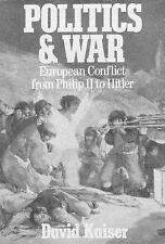 Politics and War: European Conflict from Philip II to Hitler.-ExLibrary