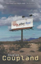 Life After God by Douglas Coupland (Paperback, 2002)