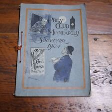 Antique Vintage 1904 Authentic Press Club Of Minneapolis Souvenir Book Pamphlet