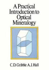 A Practical Introduction to Optical Mineralogy by Colin D. Gribble (Paperback, …