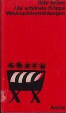 Otto brües: la más bella pesebre (ilustrado) 1966