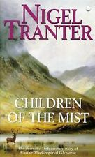 Children of the Mist: The Dramatic 16th Century Story of Alastair MacGregor of G