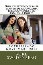 American Citizenship: Guia de Estudio para el Examen de Ciudadania...