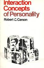 PSYCHOLOGY INTERACTION CONCEPTS OF PERSONALITY ROBERT CARSON