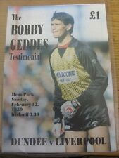 12/08/1989 Dundee v Liverpool [Bobby Geddes Testimonial] . Item appears to be in