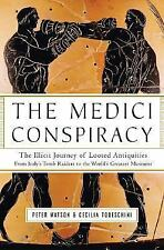 The Medici Conspiracy: The Illicit Journey of Looted Antiquities--From-ExLibrary