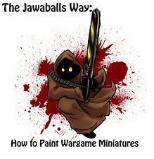 The Jawaballs Way: How to Paint Wargame Miniatures Complete Set Warhammer 40k