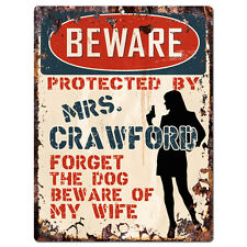 PPBW 0146 Beware Protected by MRS. CRAWFORD Rustic Tin Sign Funny Gift Ideas
