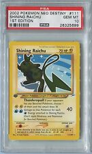 Pokemon PSA 10 Gem Mint Shining Raichu #111 1st Edition. Neo Destiny.