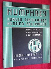 1937-38 HUMPHREY INDUSTRIAL, COMMERCIAL, HOME, GAS FURNACE HEATING UNITS CATALOG