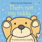 That's Not My Teddy by Fiona Watt NEW (Board book, 2007)