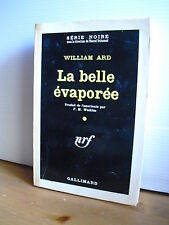 Willima Ard  La belle évaporée Série noire N° 585 1960