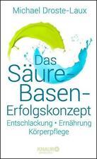 Das Säure-Basen Erfolgskonzept . Michael Droste-Laux . NEU