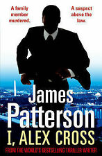 I, Alex Cross: (Alex Cross 16), Patterson, James, New Book