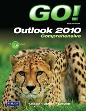 GO! with Microsoft Outlook 2010 Comprehensive by Alicia Vargas, Nancy...