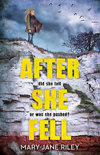After She Fell: A haunting psychological thriller with a shocking twist (Alex De
