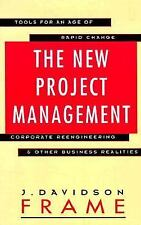 The New Project Management: Tools For an Age of Rapid Change, Corporate Reengine