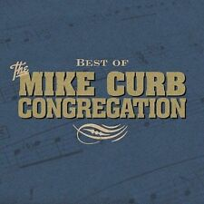 Best of the Mike Curb Congregation by Mike Curb Congregation (CD, Aug-2004,...