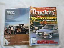 TRUCKIN' MAGAZINE-AUGUST,1998-FIRST LOOK-'99 CHEVY PICKUPS THEY'RE FINALLY HERE