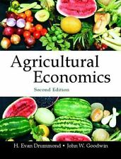 Agricultural Economics by H. Evan Drummond and John W. Goodwin (2003, Hardcover)