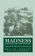 Madness and Social Representation: Living with the Mad in One French Community (