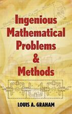 Ingenious Mathematical Problems and Methods (Dover Books on Mathematics)