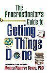 The Procrastinator's Guide to Getting Things Done by Monica Ramirez Basco...