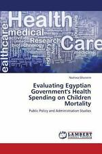 Evaluating Egyptian Government's Health Spending on Children Mortality by...