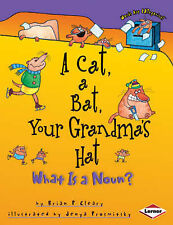 A Cat, a Bat, Your Grandma's Hat: What is a Noun? (Words are CATegorical)