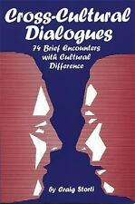 Cross-Cultural Dialogues: 74 Brief Encounters with Cultural Difference Storti,