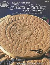 LEARN TO DO HAND QUILTING IN JUST ONE DAY BY NANCY BRENAN DANIEL - ASN