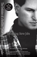 Becoming Steve Jobs by Brent Schlender and Rick Tetzeli (Paperback)