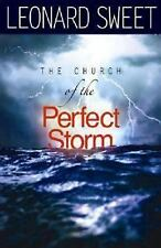 The Church of the Perfect Storm (2008, Paperback)