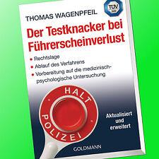 Thomas Wagenpfeil | DER TESTKNACKER BEI FÜHRERSCHEINVERLUST | Führerschein(Buch)