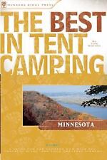The Best in Tent Camping: Minnesota: A Guide for Car Campers Who Hate -ExLibrary