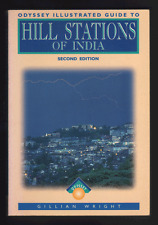 Guide to the Hill Stations of India (Odyssey Guides) (Paperback) Gillian Wright