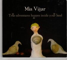 (GK72) Mia Vigar, True Adventures Happen Inside Your Head - 2008 CD